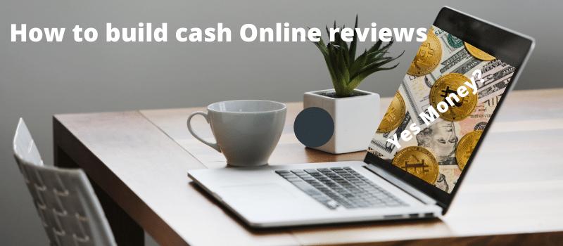 Build cash Online reviews