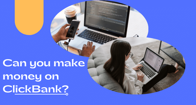 Can you make money on clickbank
